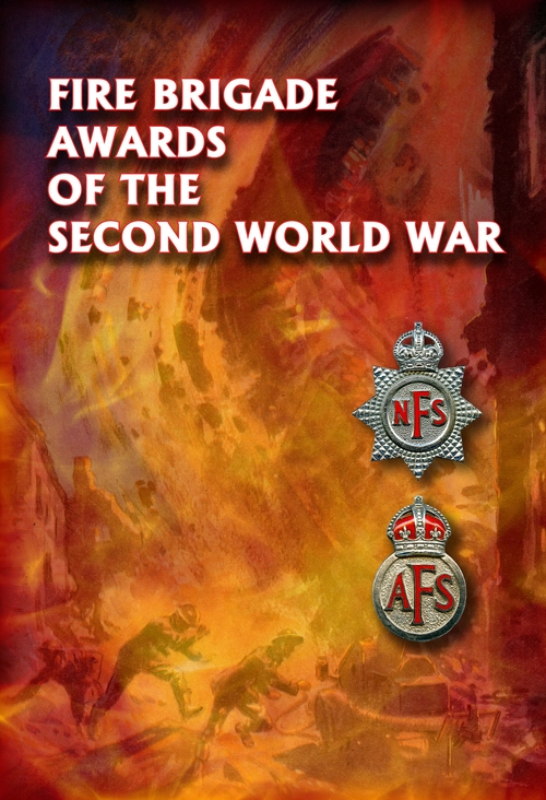 Fire Brigade Awards of the Second World War